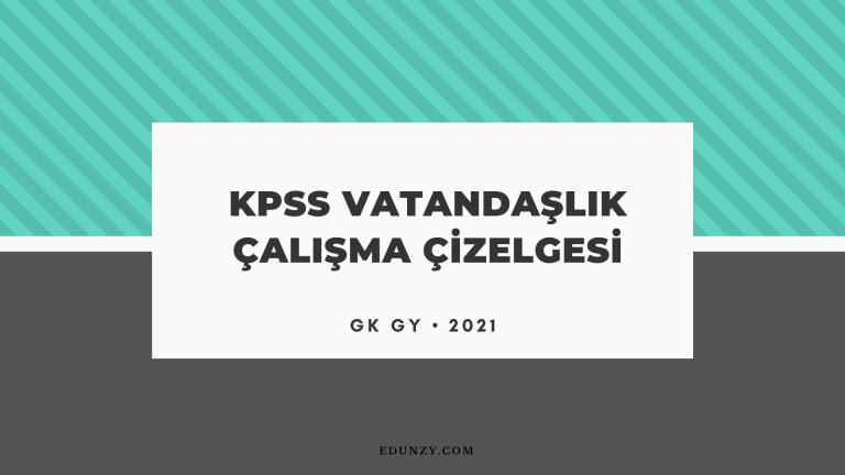 KPSS Vatandaşlık Çalışma Çizelgesi