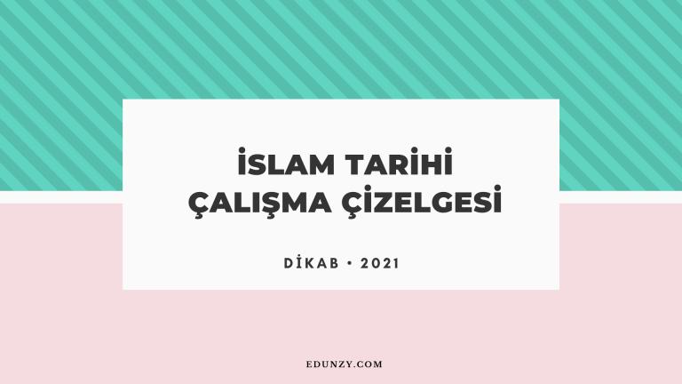 İslam Tarihi Çalışma Çizelgesi